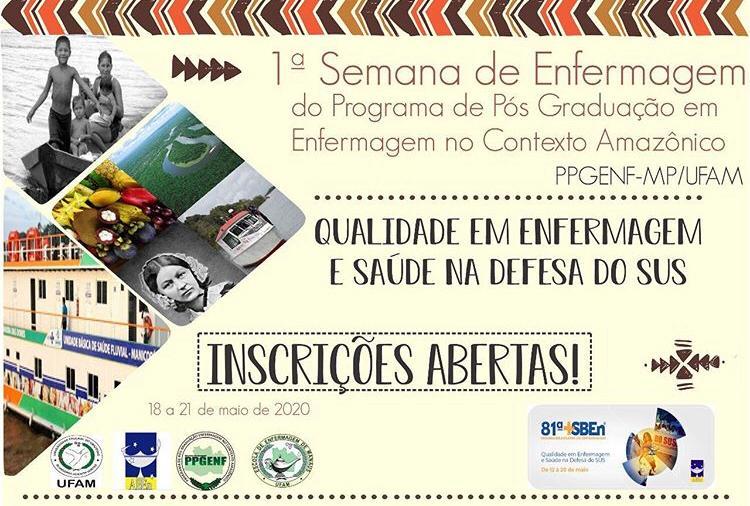 1ª Semana de Enfermagem do Programa de Pós-Graduação em Enfermagem no Contexto Amazônico